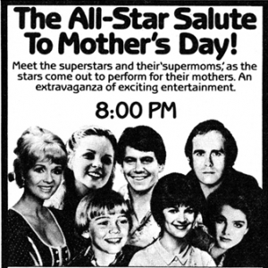 All Star Salute to Mother's Day ad, 1981